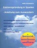 Existenzgründung in Spanien. Anleitung zum Auswandern nach Spanien